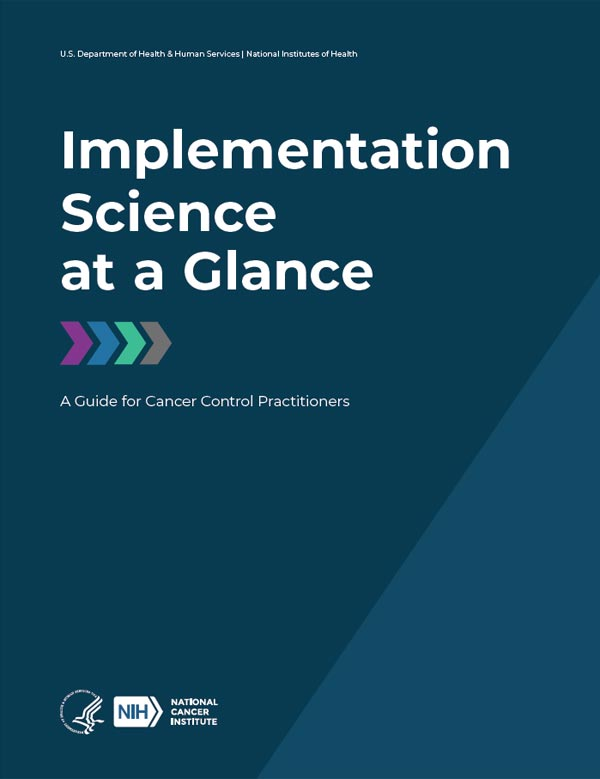 Implementation Science at a Glance