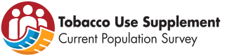 Tobacco Use Supplement - Current Population Survey